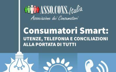 Consumatori Smart: Utenze, Telefonia e Conciliazioni alla portata di tutti